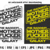 The Baddest Motherfucker in the Galaxy