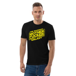 The-Baddest-Motherfucker-in-the-Galaxy-T-Shirt